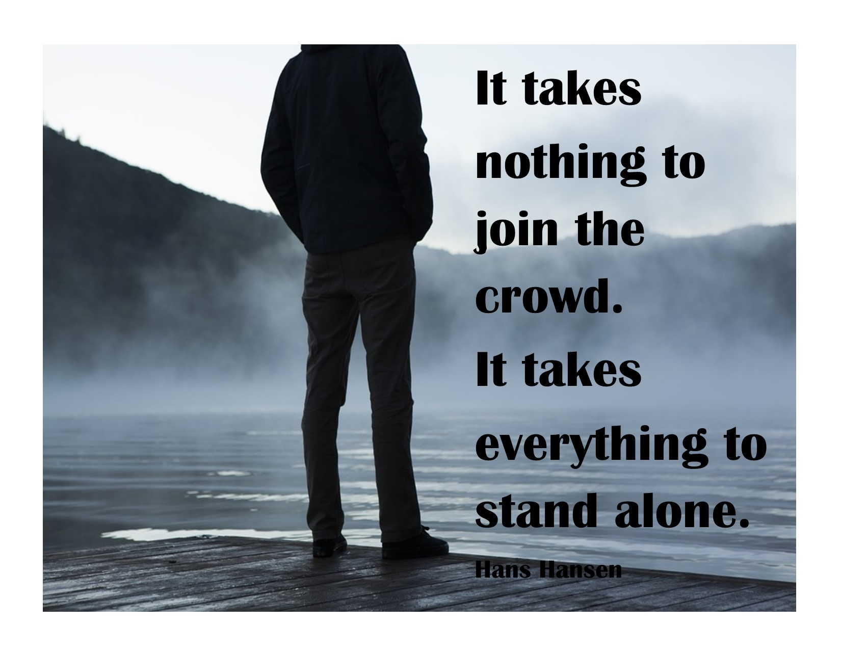 Standing Alone In A Compromised Culture